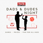 Dads & Dudes Night 2019 @ HUB Sports Center