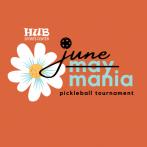June Mania Pickleball Tournament @ HUB Sports Center