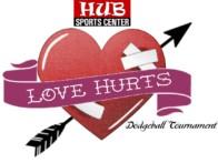 Love Hurts Dodgeball Tournament @ HUB Sports Center
