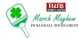 March Mayhem Blind Draw Pickleball Tournament @ HUB Sports Center