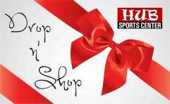 Drop n' Shop @ HUB Sports Center