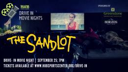 Drive-In Movie: The Sandlot @ HUB Sports Center