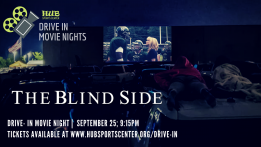 Drive-In Movie: The Blind Side @ HUB Sports Center