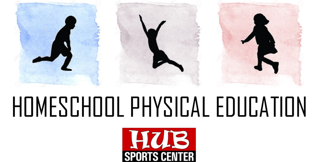Homeschool PE 20-21 @ HUB Sports Center